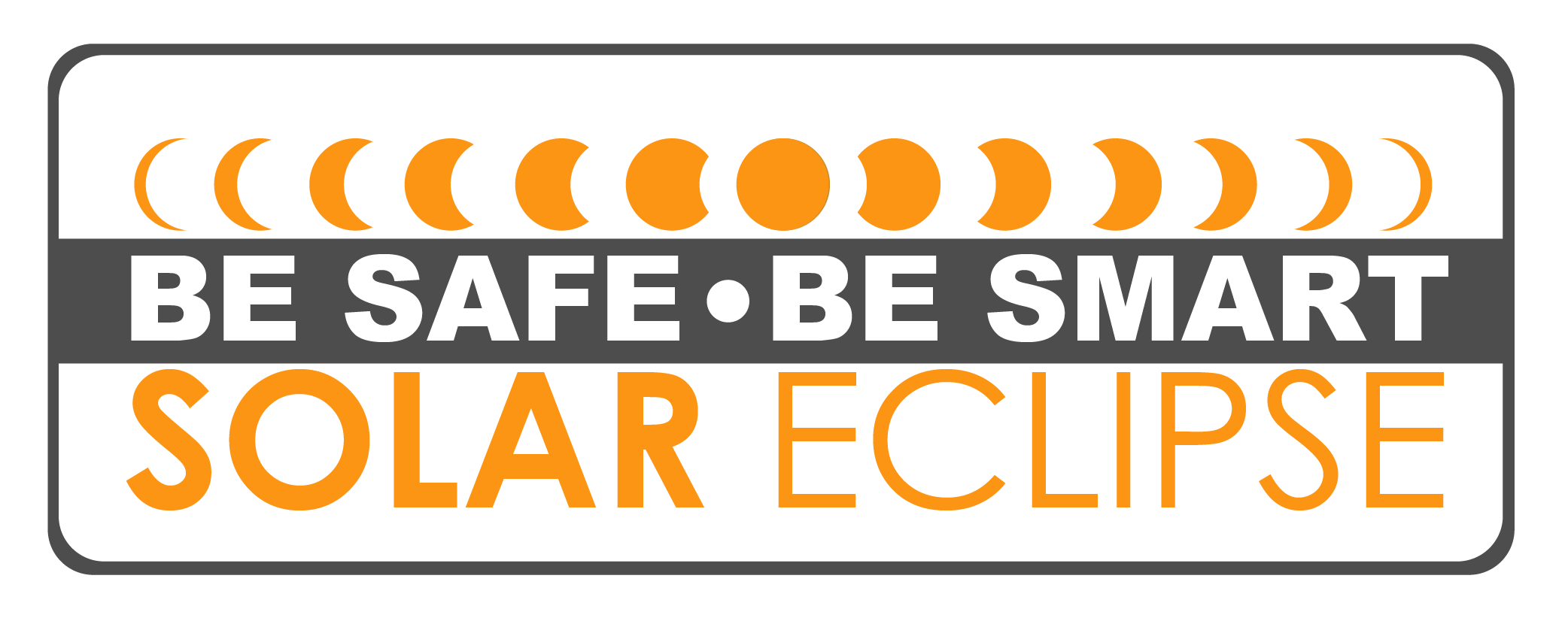 Be Safe Be Smart: Eclipse Safety Tips
